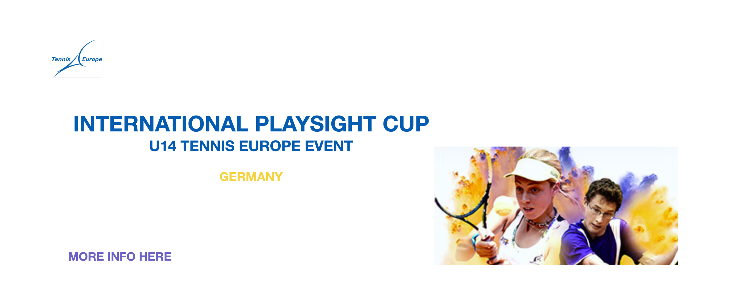 INTERNATIONAL PLAYSIGHT CUP U14 TENNIS EUROPE EVENT